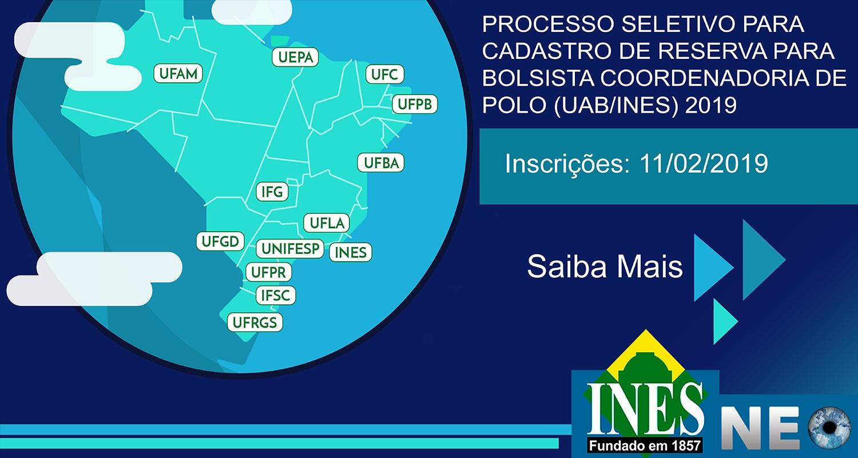 Processo Seletivo para Cadastro de Reserva para Bolsista Coordenadoria de Polo (UAB/INES) 2019