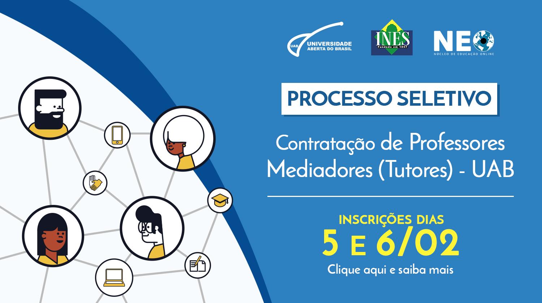 Processo Seletivo - Contratação de Mediadores(Tutores) - UAB