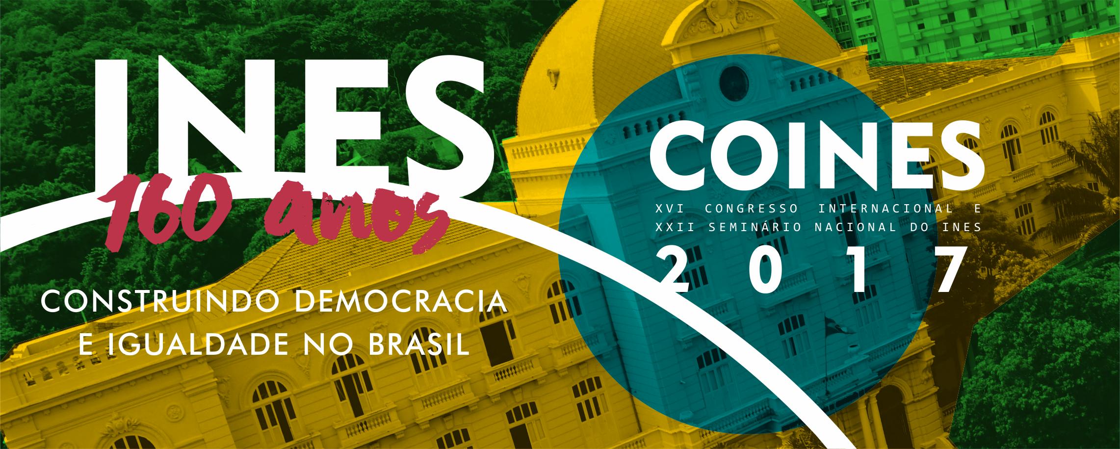 COINES 2017: INES realiza XVI Congresso Internacional e XXII Seminário Nacional