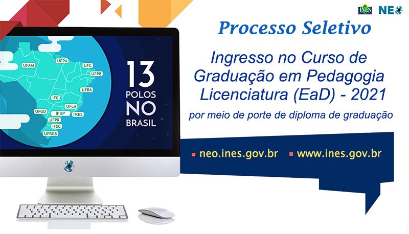 Graduação Pedagogia EaD - Portador de diploma - NEO/INES - Inscrições: 21 a 27 de junho de 2021