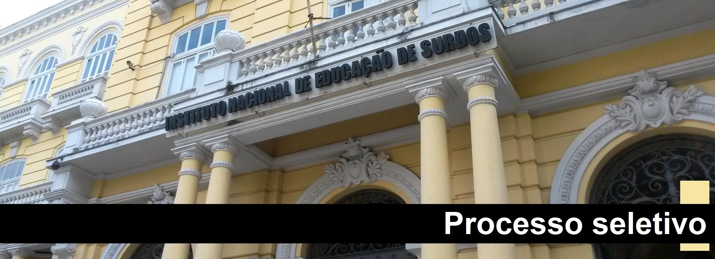 INES divulga resultado final de processo seletivo para contratação de professor de libras e cadastro reserva