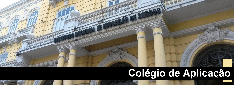 Colégio de Aplicação do INES abre inscrições para matrícula no ano letivo de 2019