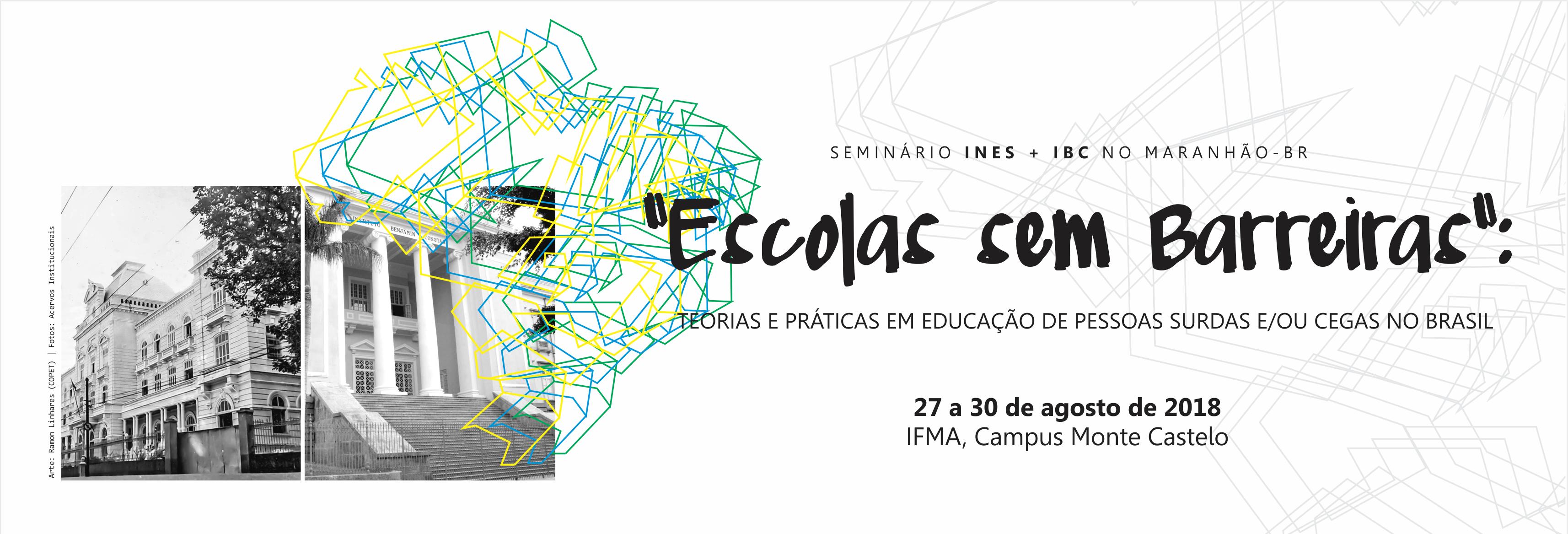 INES e IBC promovem seminário no Maranhão entre 27 e 30 de agosto