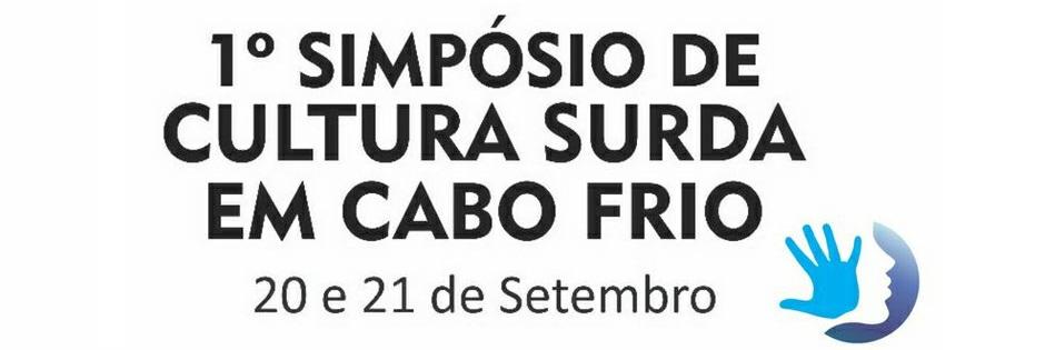 Profissionais do INES participam de 1º Simpósio de Cultura Surda em Cabo Frio; inscrições abertas